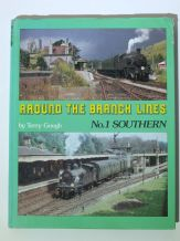 AROUND THE BRANCH LINES No.1 Southern (Gough 1988)